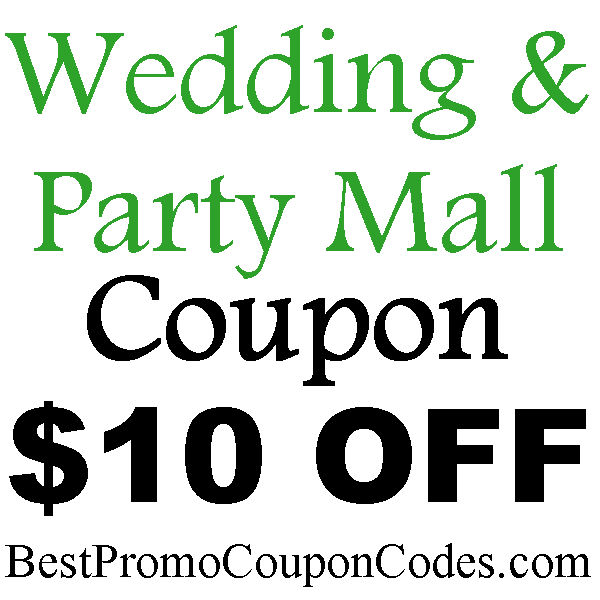 WeddingandPartyMall Discount Coupon $10 off 2016-2017, Wedding & Party Mall Party Supplies Coupon July-August