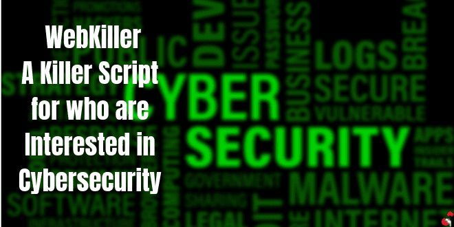 WebKiller | A Killer Script for Cybersecurity Students with Best Features
