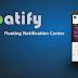 Floatify: Tenha mais controle sobre suas notificações (Heads-UP)
