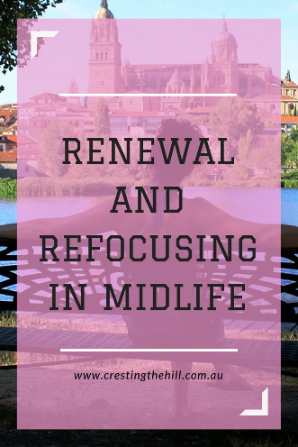 Rather than Midlife being a time of panic and behaving reactively, it can be a time of renewal and refocusing on what is now important