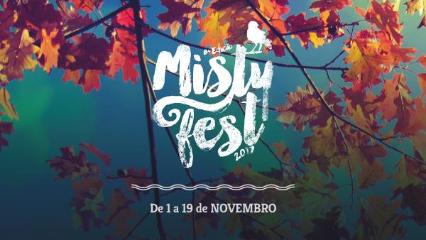O Misty Fest está a chegar!