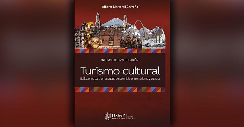 USMP publica libro para un encuentro sostenible entre turismo y cultura - www.epu.edu.pe