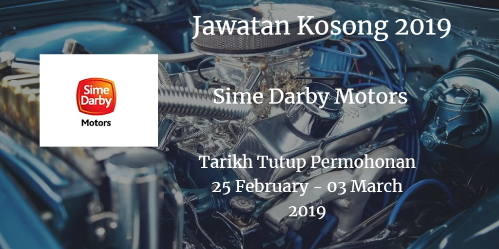 Jawatan Kosong Sime Darby Motors 23 February - 3 March 2019