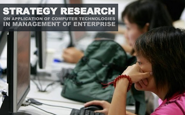 THE PAPER | Strategy Research on Application of Computer Technologies in Management of Enterprise