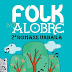 🎇 Folk no Alobre | 1sep