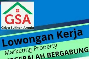 Lowongan Pekerjaan Staff Admin dan Marketing di GSA Property