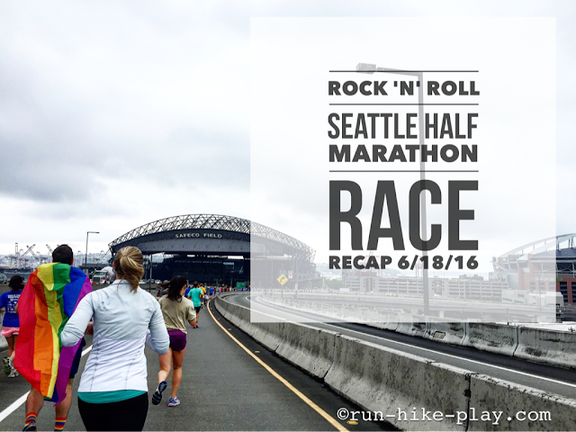 Rock 'n' Roll Seattle Half Marathon Race Recap