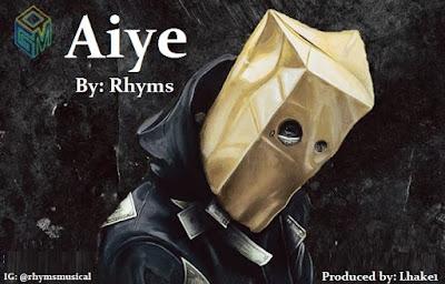 [Music] Rhyms - Aiye
