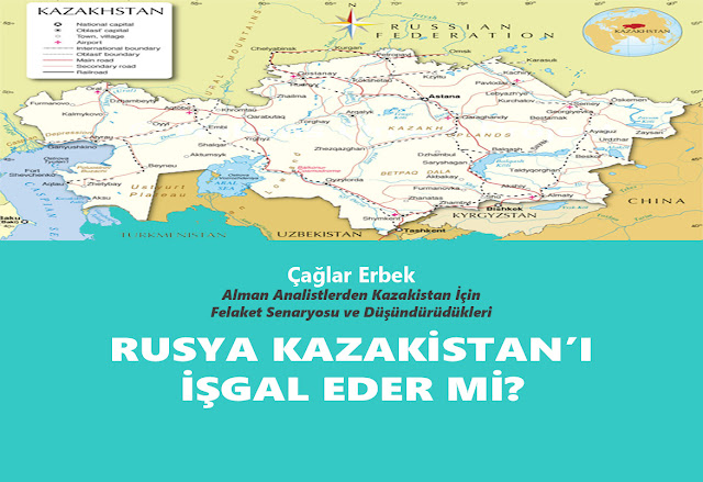 Rusya Kazakistan'ı İşgal Eder Mi?
