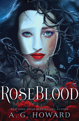 RoseBlood by A.G. Howard book cover