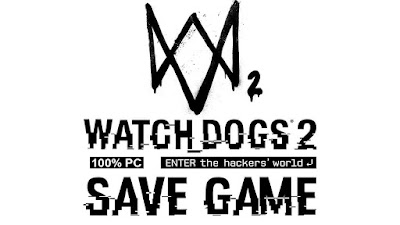 watch dogs 2 save game