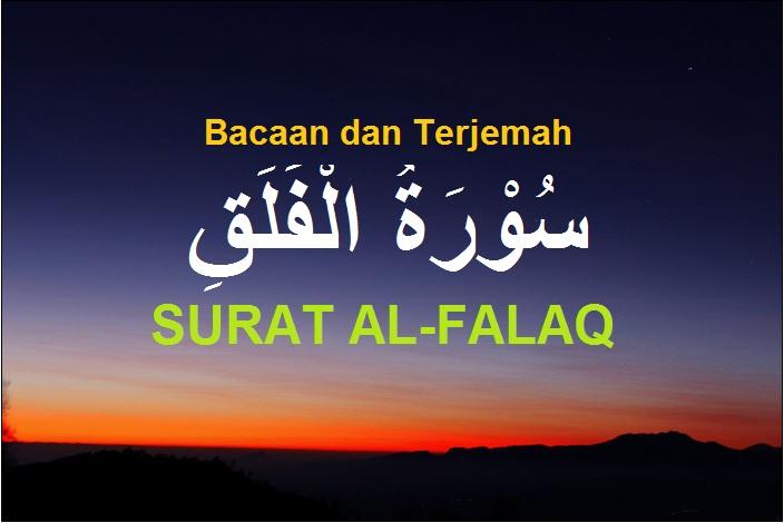 Surat Al Falaq Tulisan Arab Dan Terjemah Sakaran