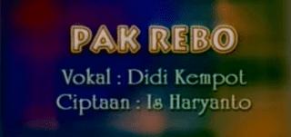 Lirik Lagu Pak Rebo - Didi Kempot
