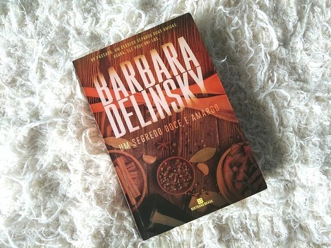 Um Segredo Doce e Amargo | Barbara Delinsky