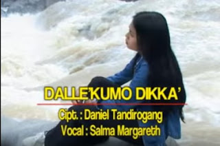 Lirik Lagu Toraja Terpopuler Dalle'kumo Dikka' (Salma Margareth)