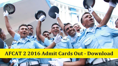 AFCAT 2 2016 Admit Cards Out - Download