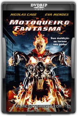 Motoqueiro Fantasma Torrent DVDRip Dublado 2007