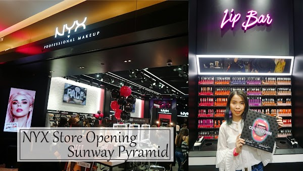 NYX Professional Makeup Store Opening @ Sunway Pyramid
