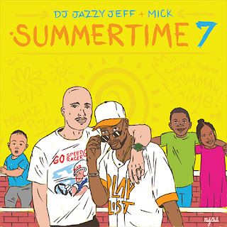 OUÇA - DJ Jazzy Jeff & MICK Deliver 'Summertime Vol. 7' Mix