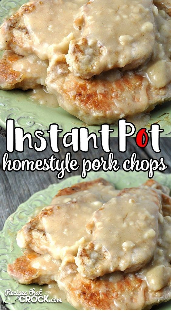 Instant Pot Homestyle Pork Chops