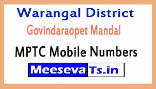 Govindaraopet Mandal MPTC Mobile Numbers List Warangal District in Telangana State