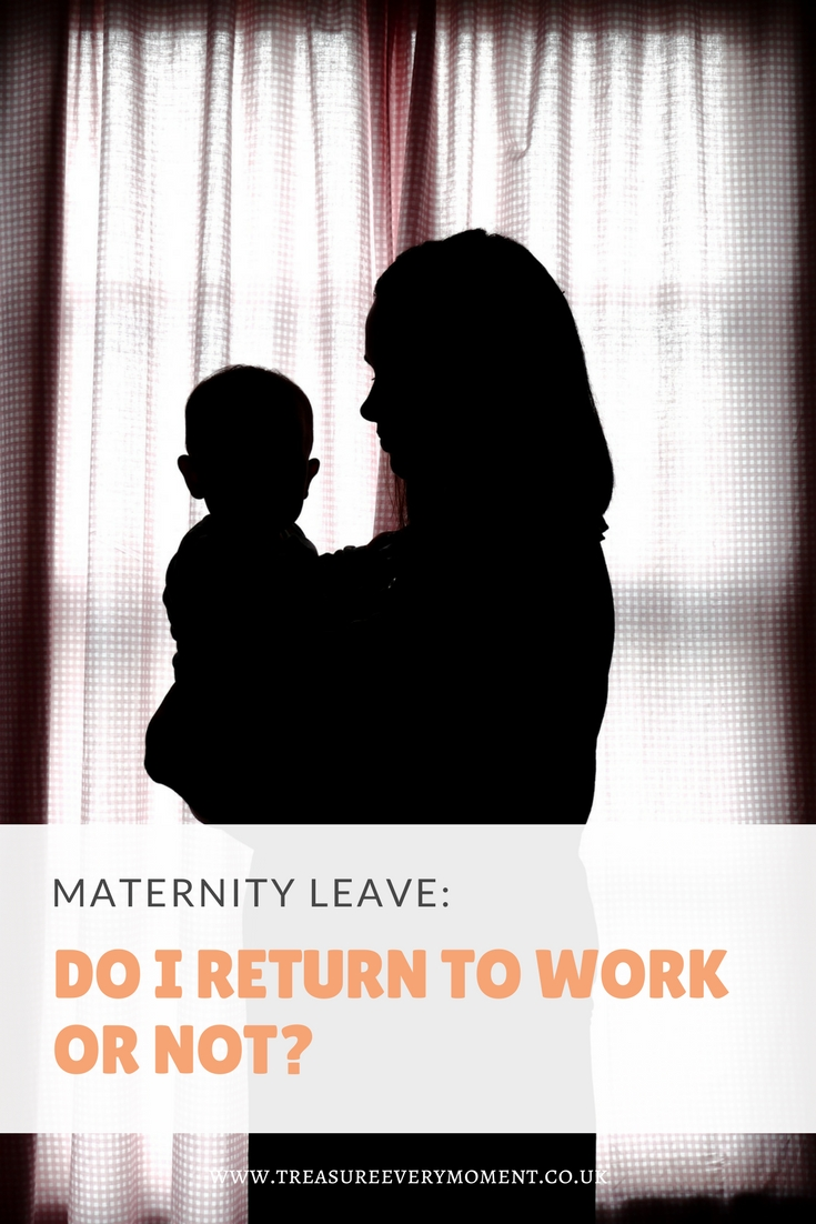 MATERNITY LEAVE: Do I return to work or not?