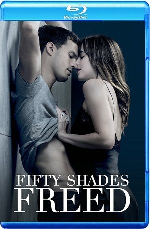 Fifty Shades Freed 2018 WEBRip 720p 1080p