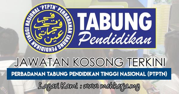 Temuduga Terbuka 2018 di Perbadanan Tabung Pendidikan Tinggi Nasional (PTPTN)