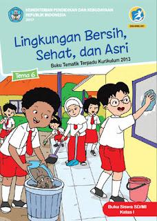 Buku Siswa Tema 6 (Lingkungan Bersih, Sehat, dan Asri) Kurikulum 2013 Revisi 2017