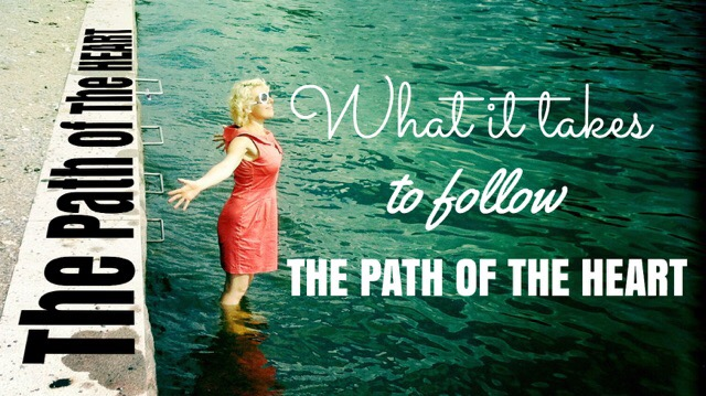The Path of The Heart