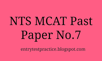 NTS MCAT Past Paper 7