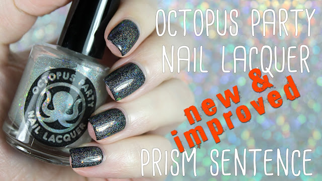 Octopus Party Nail Lacquer Prism Sentence | Now With More Dazzle