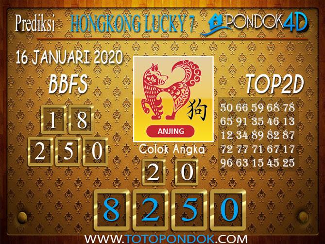 Prediksi Togel HONGKONG LUCKY7 PONDOK4D 16 JANUARI 2020