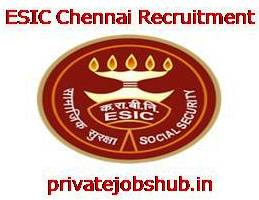 ESIC Chennai Recruitment