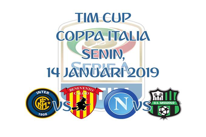 Coppa Italia 14 Januari 2019 Live Streaming