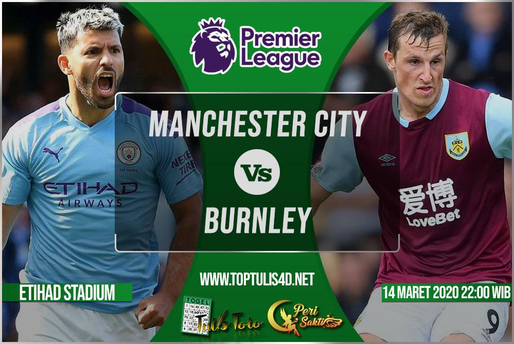 Prediksi Manchester City vs Burnley 14 Maret 2020
