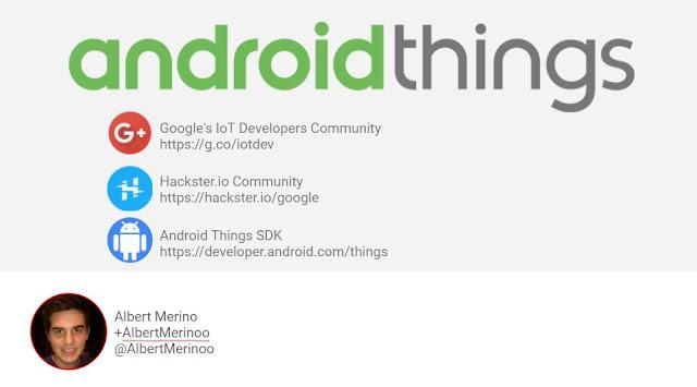 Próximo Meetup del Parque Científico de Lleida: Android Things, el Internet de las cosas de Google