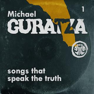 Michael Guratza - Songs That Speak The Truth