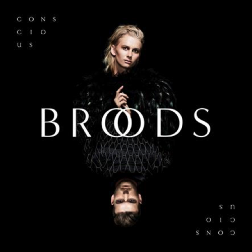 BROODS - Conscious (2016)*