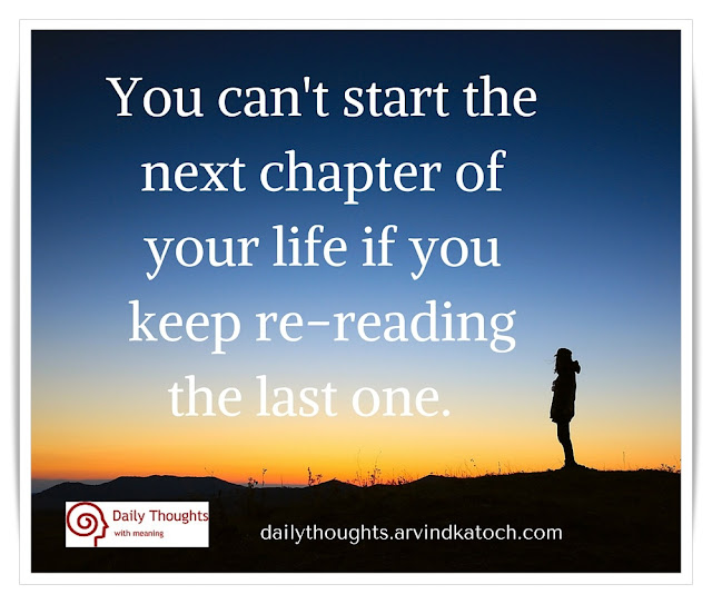 Daily Thought, Image, start, next, chapter, life, reading, chapter, Quote