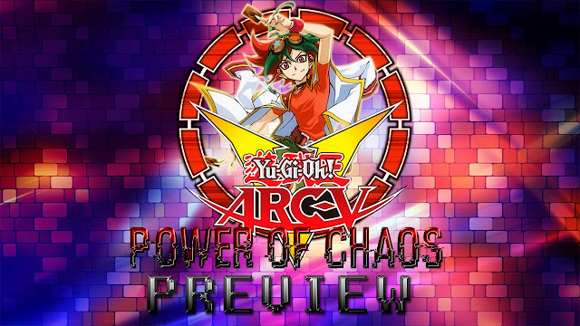 YuGiOh ARC-V Power of Chaos