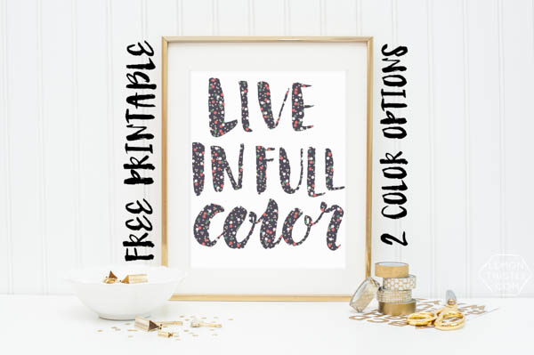 live in full color printable by lemon thistle