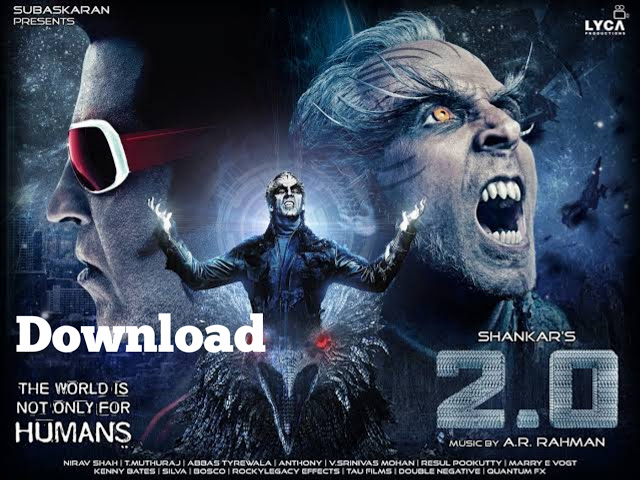 Robot 2.0 Full HD+ high resolution Movies free Download 1080p and 720p full movies