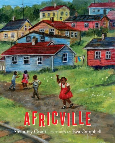 Africville by Shauntay Grant nominated for 2018 Governor General's Literary Award