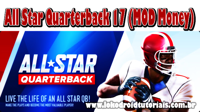 All Star Quarterback 17 (MOD Money) dinheiro infinito