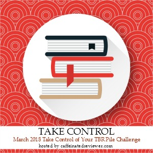 March Take Control Of Your TBR Pile Challenge