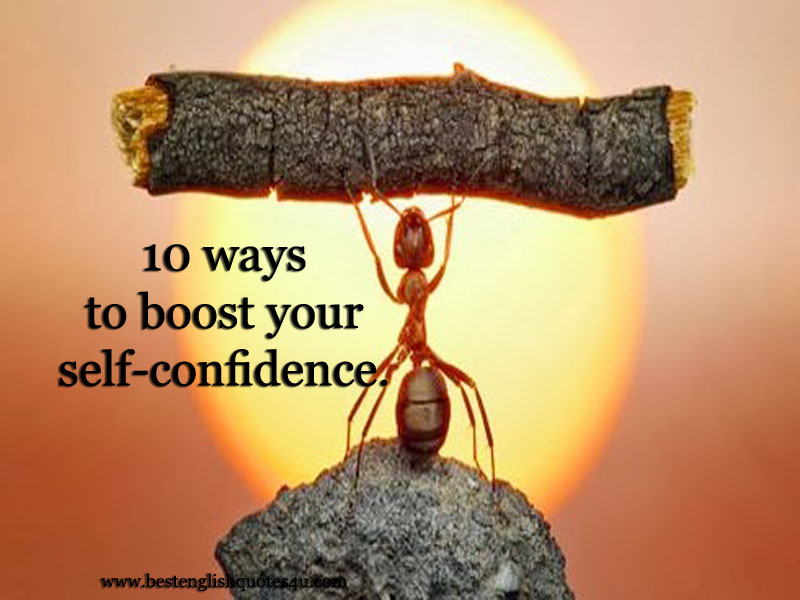 10 Ways To Boost Your Self Confidence Best English Quotes Sayings