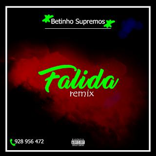 Betinho Supremos - Falida Remix