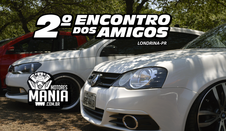 Aftermovie do 2º Encontro dos Amigos - Londrina/PR