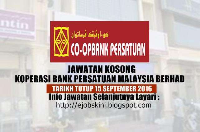 jawatan kosong koperasi bank persatuan malaysia berhad 2016